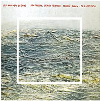 Don Cherry, Dewey Redman, Charlie Haden, Ed Blackwell – Old And New Dreams