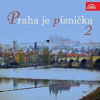 Různí interpreti – Praha je písnička 2