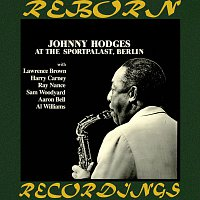 Johnny Hodges – At The Sportpalast, Berlin (HD Remastered)