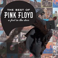 Přední strana obalu CD A Foot in the Door: The Best Of Pink Floyd (2011 - Remaster)