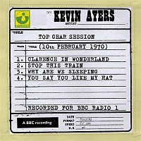 Kevin Ayers – Top Gear Session (10th February 1970)
