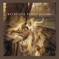Adam Guettel – Myths and Hymns