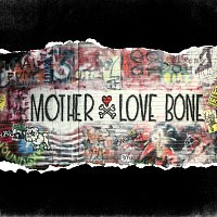 Mother Love Bone – Hold Your Head Up