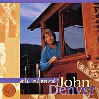 John Denver – All Aboard!