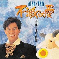 Alan Tam – Bu Mie De Ai