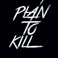 PLÁN TO KILL – DO TMY - Demo