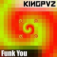 Kingpvz – Funk You