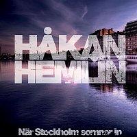 Hakan Hemlin – Nar Stockholm somnar in