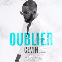 Cevin – Oublier