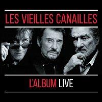 Jacques Dutronc, Johnny Hallyday & Eddy Mitchell – Les Vieilles Canailles : Le Live