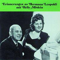 Helly Moslein, Hermann Leopoldi – Erinnerungen an Hermann Leopoldi mit Helly Moslein