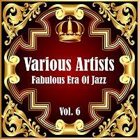 Různí interpreti – Fabulous Era Of Jazz - Vol. 6
