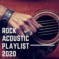 Různí interpreti – Rock Acoustic Playlist 2020