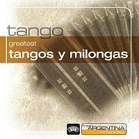 Různí interpreti – Greatest Tangos Y Milongas From Argentina To The World