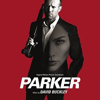 David Buckley – Parker [Original Motion Picture Soundtrack]