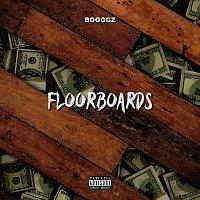 Booggz – Floorboards