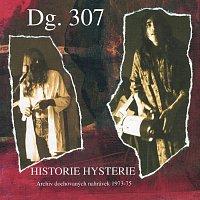 DG 307 – Historie hysterie. Archiv dochovaných nahrávek 1973-75