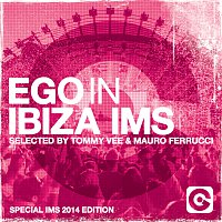 Artisti Vari – Ego In Ibiza Selected By Tommy Vee & Mauro Ferrucci