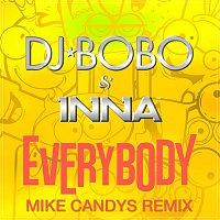 DJ Bobo, Inna – Everybody (Mike Candys Remix)