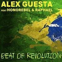 Alex Guesta, Honorebel, Raphael – Beat of Revolution (Essa Nega Sem Sandália)