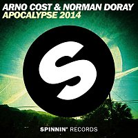 Arno Cost & Norman Doray – Apocalypse 2014
