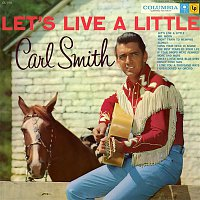 Carl Smith – Let's Live a Little
