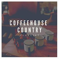 Různí interpreti – Coffeehouse Country Playlist