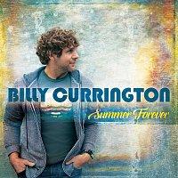 Billy Currington – Summer Forever