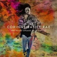 Corinne Bailey Rae – The Heart Speaks In Whispers [Deluxe]