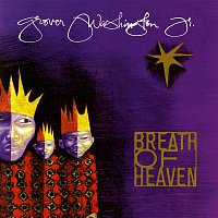 Grover Washington, Jr. – Breath of Heaven