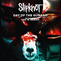 Slipknot – Day Of The Gusano [Live] DVD