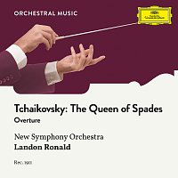 New Symphony Orchestra, Landon Ronald – Tchaikovsky: The Queen of Spades: Overture