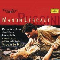Orchestra del Teatro alla Scala di Milano, Riccardo Muti – Puccini: Manon Lescaut