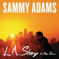 Sammy Adams, Mike Posner – L.A. Story