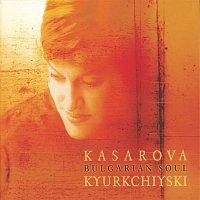 Vesselina Kasarova, Cosmic Voices from Bulgaria, Traditional – Bulgarian Soul