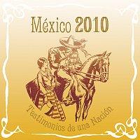 Přední strana obalu CD México 2010 Testimonios De Una Nación