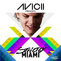 Přední strana obalu CD Avicii Presents Strictly Miami (DJ Edition) [Unmixed]