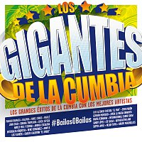 Různí interpreti – Los Gigantes De La Cumbia