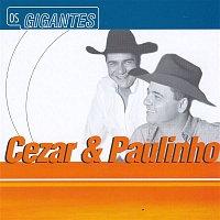 CeZar & Paulinho – Gigantes