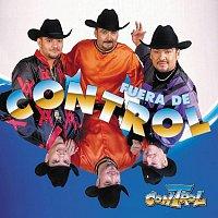 Control – Fuera De Control