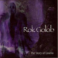 Rok Golob – The story of Laxeno