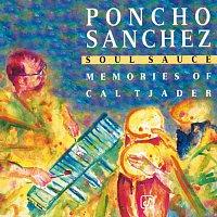 Poncho Sanchez – Soul Sauce