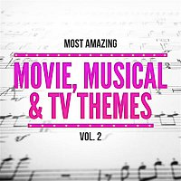 Various Artists.. – Most Amazing Movie, Musical & TV Themes, Vol. 2