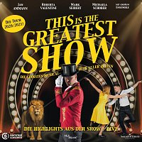 Různí interpreti – This Is the Greatest Show - Die Highlights Aus Der Show - Live (Live)