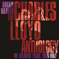 Charles Lloyd – Dreamweaver - The Charles Lloyd Anthology: The Atlantic Years 1966-1969