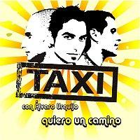 Táxi – Quiero un camino [Version 2008 con Alvaro Urquijo]- EP