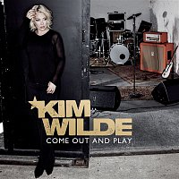 Kim Wilde – Come Out And Play