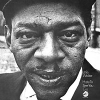 Little Walter – Hate To See You Go