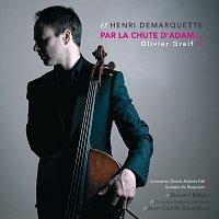 Henri Demarquette, Orchestre National De France, Jean Claude Casadesus – Henri Demarquette . Par La Chute D'Adam...