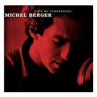 Michel Berger – Pour Me Comprendre (40 titres)